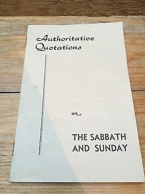Vintage Religious Booklet/Pamphlet/Authoritative Quotes On The Sabbath & Sunday