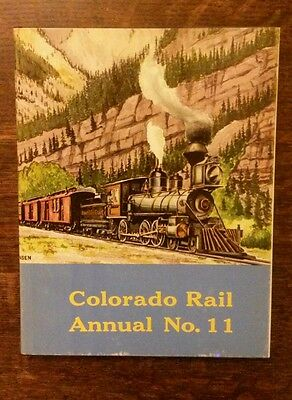 Colorado Rail Annual NO. 11 Issue 1973, Hardcover W/ Dustjacket