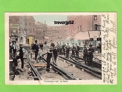 Leicester up to date laying tram lines pc used 1906 Ref A951