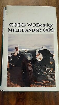 W.O. Bentley - My life and my cars (1st published 1967 in Great Britain)