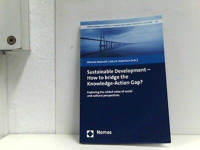 Sustainable Development - How to bridge the Knowledge-Action Gap?: Exploring the