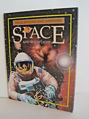 Space And Space Flight: 100 Questions And Answers by Zigzag Publishing
