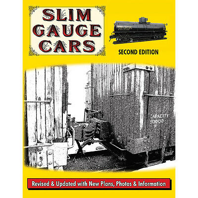 SLIM GAUGE CARS: plans for narrow gauge freight, passenger, work cars (NEW BOOK)