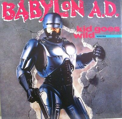 "Babylon A.D. ‎– Kid Goes Wild 1990 - 12"" Vinyl Single  EX/EX"