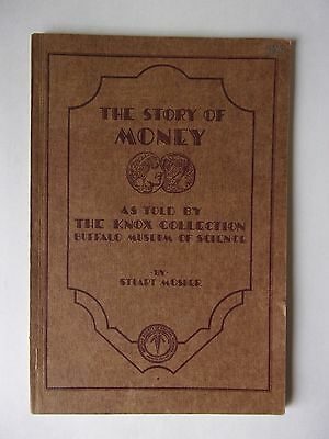 The Story of Money by Stuart Mosher printed in 1952 - Excellent condition Rare