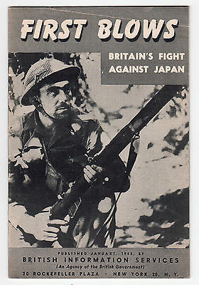 FIRST BLOWS Britain's Fight Against Japan Booklet WWII 1945