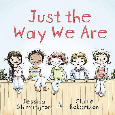 Just the Way We are by Claire Robertson Paperback Book