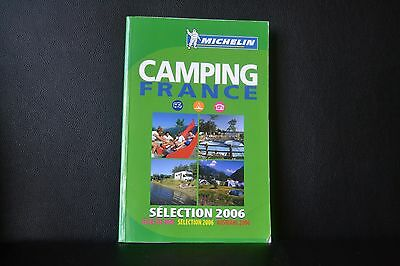 Camping France 2006 (Michelin Guides) By Michelin Staff, Paperback