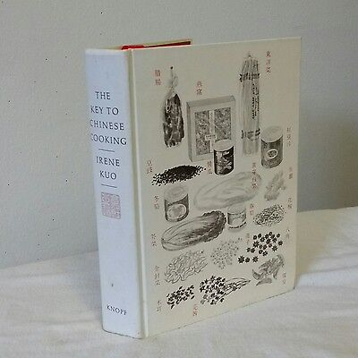 The Key to Chinese Cooking  By Irene Kuo 1977 Hardcover First Edition