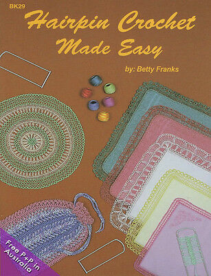 NEW Hairpin Crochet Made Easy by Betty Franks