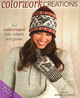 NEW Colorwork Creations by Susan Anderson-Freed, Knit woodland inspired hats, mi