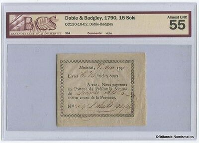 DOBIE & BADGLEY Montreal 15 Sols, 1790 Private Bankers BCS AU-55 Inv #1303