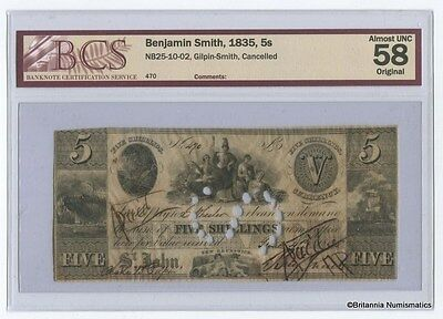 BENJAMIN SMITH St. John New Brunswick 5 Shillings 1835 Scrip BCS AU-58  Inv 1292