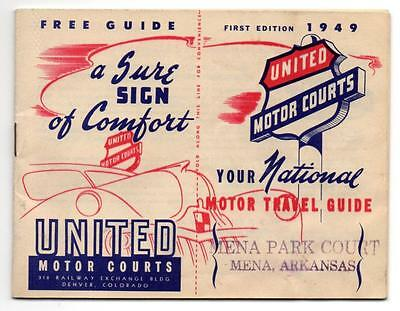 2924:* UNITED MOTOR COURTS Travel Guide 1949 FIRST EDITION Exclt Condition
