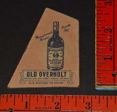 Antique OLD OVERHOLT RYE Advertising Card BROAD FORD PA 1941 RARE WWII Ephemera