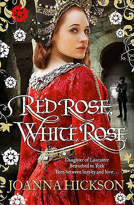 Red Rose, White Rose, Hickson, Joanna, New Book