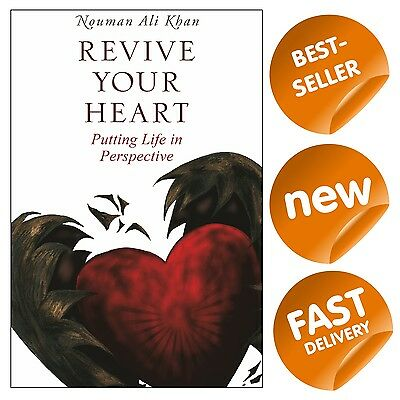 Revive Your Heart: Putting Life in Perspective. 2017! NOUMAN ALI KHAN NEW BOOK