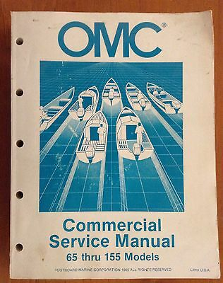 OMC Commercial Service Manual 65 Through 155 Models 1985