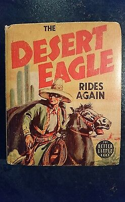 Big Little Book Western #1458 Desert Eagle Rides Again (Whitman, 1939) FN/VF
