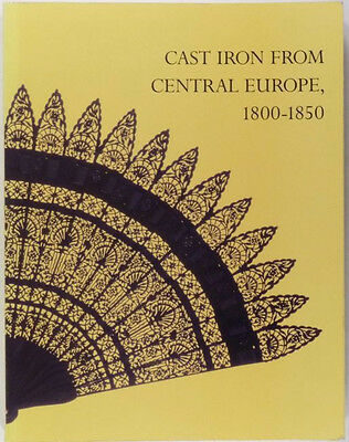 Book: Antique European & English Cast Iron Work Antiques Exhibition Catalog