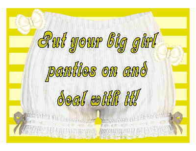 Custom Made T Shirt Put Your Big Girl Panties On And Deal With It Bloomers Funny