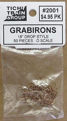 """Tichy Train Group #2001 Grabirons 18"""" Drop Style 50 pc. O-Scale NEW"""