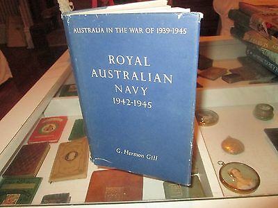 Royal Australian Navy 1942-1945. Australia In The War Of 1939-45 Series.