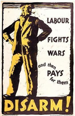 First World War Anti Labour Party Disarmament Peace Poster  A3 Reprint