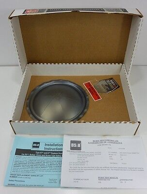 NIB BS&S Safety Systems 124072 Rupture Disc - Lot#: A8003107-1