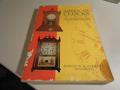 1989 American Clocks and Clockmakers Paperback Book