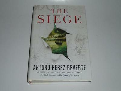 NEW ! The Siege by Arturo Perez-Reverte (2014) 1st U.S. edition hardcover !!