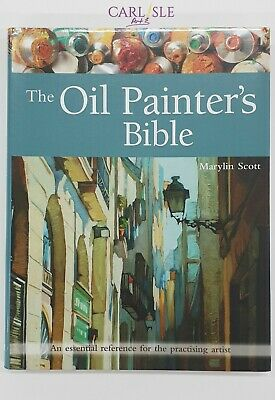 The Oil Painter's Bible, Marylin Scott, Search Press