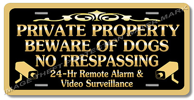 Private Property Beware of Dogs No Trespassing Video Surveillance Warning Sign