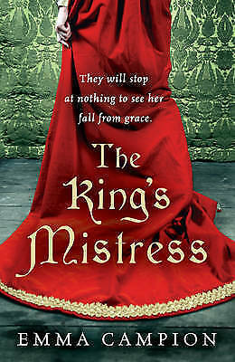 The King's Mistress,Campion, Emma,New Book mon0000093600
