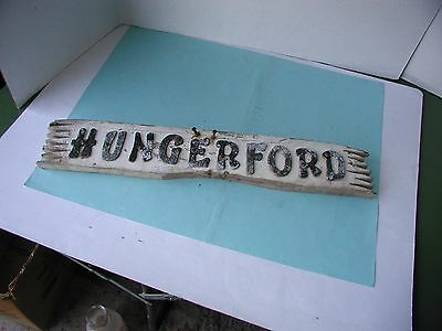"Vintage "" Hungerford "" Wood with Metal Letters Sign"