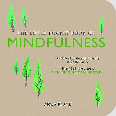 The Little Pocket Book of Mindfulness (Paperback), Non Fiction Books, Brand New