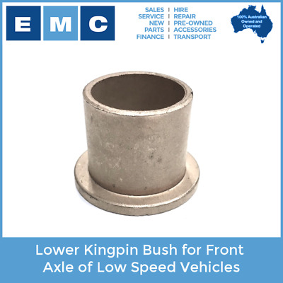 Bush, Lower Kingpin for Front Axle of Most Low Speed Vehicles