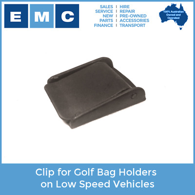 Clip for Golf Bag Holders on Low Speed Vehicles