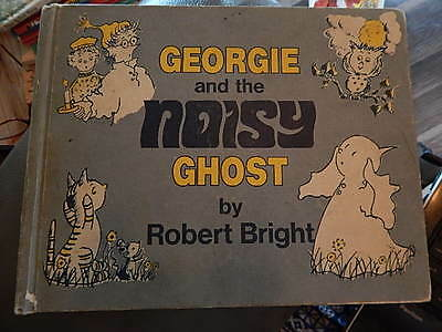 Weekly Reader Georgie and the Noisy Ghost Robert Bright Hardcover 1971 Good Cond