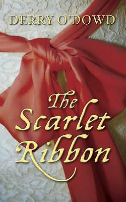 The Scarlet Ribbon,Derry O'Dowd,New Book mon0000087927
