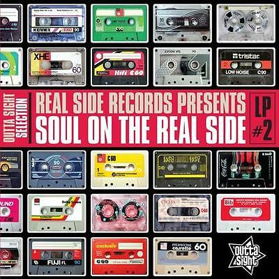 Soul On The Real Side Volume 2  New & Sealed Modern Soul Lp Vinyl (Outta Sight)