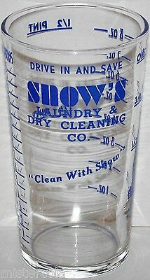 Vintage measuring glass SNOWS LAUNDRY and DRY CLEANING CO Clean With Snow Rare