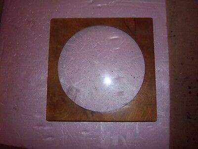 10 X 10 wood square with unmounted 8 3/8  convex glass