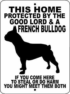 "FRENCH BULLDOG  SIGN,9""x 12"" ALUMINUM,Guard Dog,Security Sign,Collie Decal,GLFB"