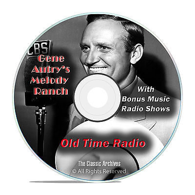 Gene Autry's Melody Ranch, 422 Old Time Radio Music Shows, OTR mp3 DVD G19