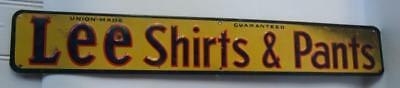 Vintage Lee Shirts & Pants Embossed Advertising Sign Union Made W/ Label
