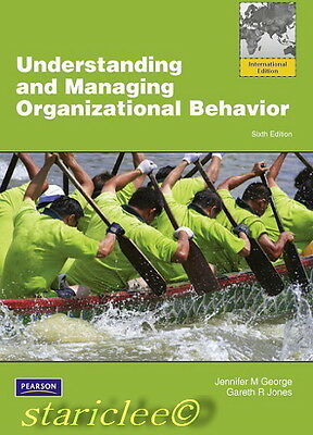 NEW Understanding and Managing Organizational Behavior 6E George 6th Edition
