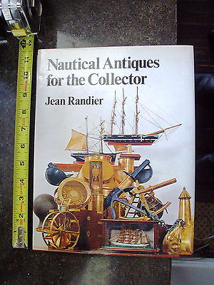 B10. 1976 Nautical Antiques for the Collector by Jean Randier