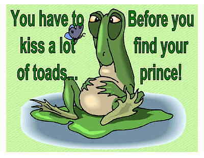 Custom Made T Shirt Have To Kiss Lot Toads Befroe Find Your Prince Frog Funny