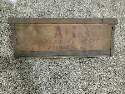 Rare Vintage A & P Grocery Banana Crate Pittsburgh PA Dated 5-37
